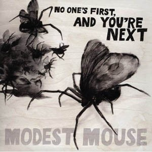 modest-mouse-no-one-first-and-youre-next